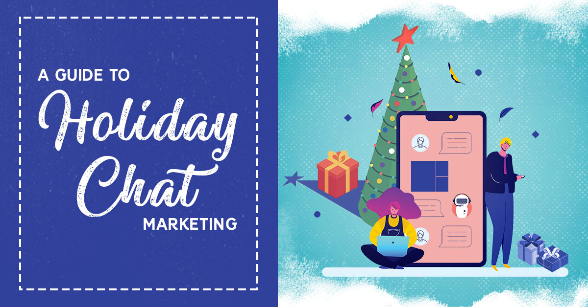 holiday chat marketing - clicks and clients